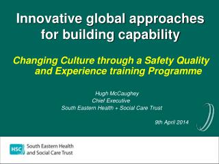 Innovative global approaches for building capability
