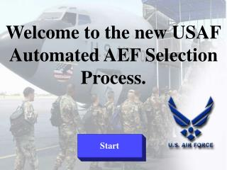Welcome to the new USAF Automated AEF Selection Process.