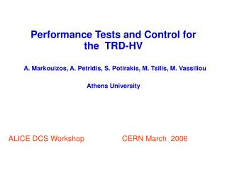 ALICE DCS Workshop                  CERN March  2006