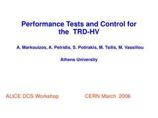 ALICE DCS Workshop                  CERN March  2006