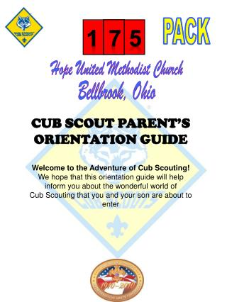 CUB SCOUT PARENT'S  ORIENTATION GUIDE Welcome to the Adventure of Cub Scouting!