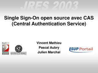 Single Sign-On open source avec CAS (Central Authentication Service)
