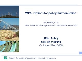 WP5:  Options for policy harmonisation