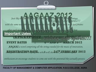 Event Dates 	: 	4 TH  AND 5 TH   MARCH 2012  Registration Date 	: 	24 TH  FEBRUARY 2012