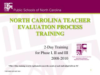 NORTH CAROLINA TEACHER  EVALUATION PROCESS TRAINING