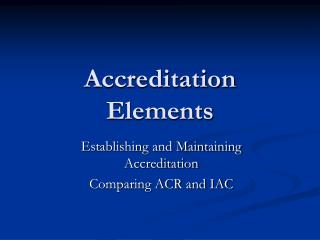 Accreditation Elements