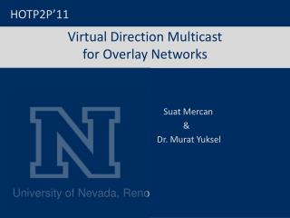 Virtual Direction Multicast  for Overlay Networks