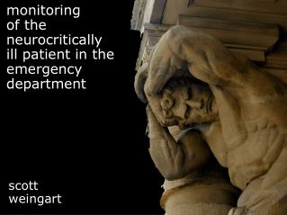 monitoring of the neurocritically ill patient in the  emergency department