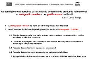 As condições e as barreiras para a difusão de formas de produção habitacional