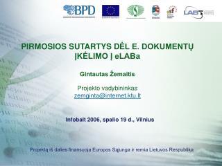 Infobalt 2006, spalio 19 d., Vilnius