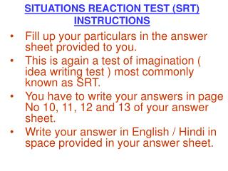 SITUATIONS REACTION TEST (SRT) INSTRUCTIONS