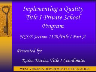 Implementing a Quality Title I Private School Program  NCLB Section 1120