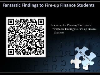 Fantastic Findings to  Fire-up  Finance Students
