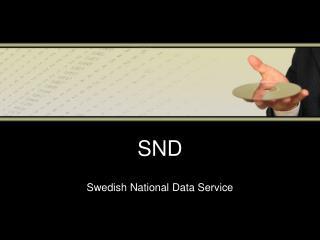 SND Swedish National Data Service