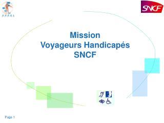 Mission  Voyageurs Handicapés SNCF