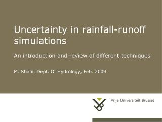 Uncertainty in rainfall-runoff simulations An introduction and review of different techniques