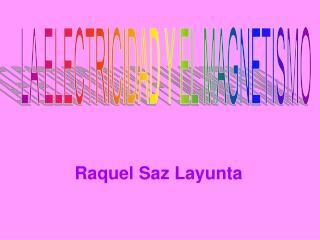Raquel Saz Layunta
