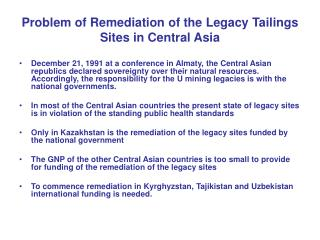 Problem of Remediation of the Legacy Tailings Sites in Central Asia
