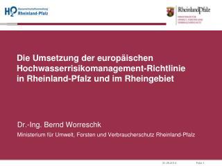 Die Umsetzung der europ ischen Hochwasserrisikomanagement-Richtlinie in Rheinland-Pfalz und im Rheingebiet