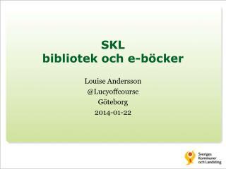 SKL  bibliotek och e-böcker