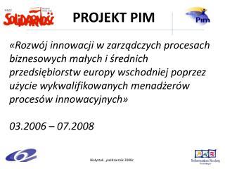 Białystok , październik 2008r.