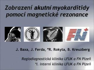 Zobrazení  akutní  myokarditidy pomocí magnetické rezonance