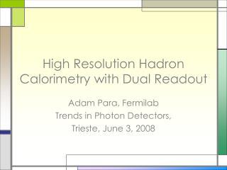 High Resolution Hadron Calorimetry with Dual Readout