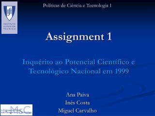 Assignment 1 Inquérito ao Potencial Científico e Tecnológico Nacional em 1999