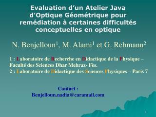 N. Benjelloun 1 , M. Alami 1  et G. Rebmann 2