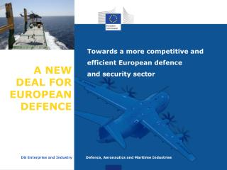 A NEW DEAL FOR EUROPEAN DEFENCE