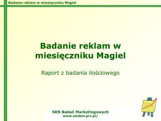 Badanie reklam w miesięczniku Magiel