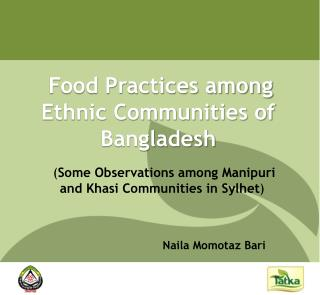 Food Practices among Ethnic Communities of Bangladesh