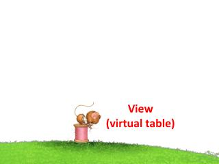 View  ( virtual table )