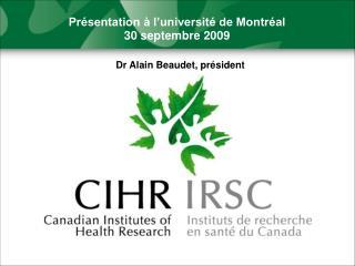 Présentation à l'université de Montréal   30 septembre 2009