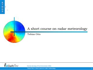 A short course on radar meteorology