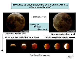 IMAGENES DE UNOS SOCIOS DE LA SPA EN INGLATERRA (siendo lo que he visto)