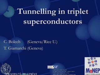 Tunnelling in triplet superconductors
