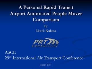 A Personal Rapid Transit Airport Automated People Mover Comparison