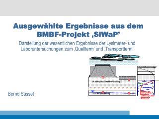 Ausgewählte Ergebnisse aus dem BMBF-Projekt  ' SiWaP '