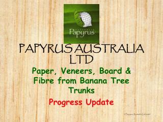 PAPYRUS AUSTRALIA LTD