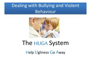 Dealing with Bullying and Violent Behaviour
