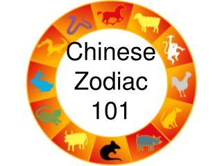 Chinese  Zodiac  101