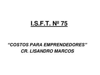 I.S.F.T. N� 75