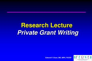 Research Lecture   Private Grant Writing