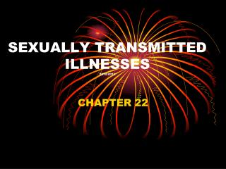 SEXUALLY TRANSMITTED  ILLNESSES 2012/2013
