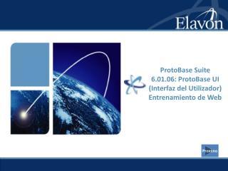 ProtoBase Suite 6.01.06: ProtoBase UI (Interfaz del Utilizador) Entrenamiento de Web