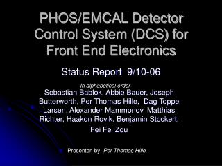 PHOS/EMCAL Detector Control System (DCS) for Front End Electronics