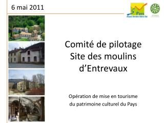 Comité de pilotage Site des moulins d'Entrevaux