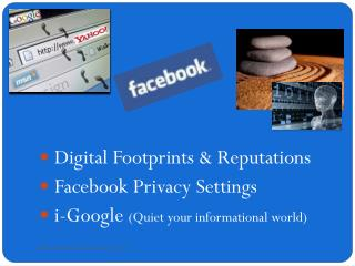 \  Digital Footprints & Reputations Facebook  Privacy Settings
