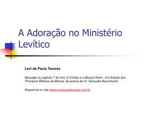 A Adoração no Ministério Levítico